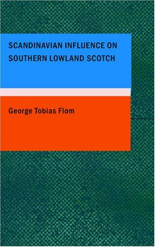 Scandinavian Influence on Southern Lowland Scotch