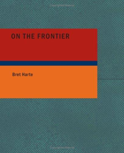Download On the Frontier (Large Print Edition)