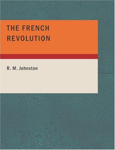 The French Revolution (Large Print Edition)