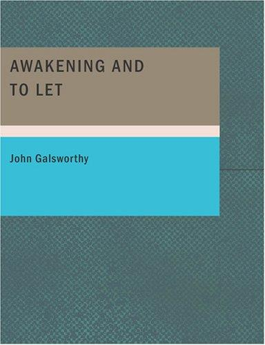 Awakening and To Let (Large Print Edition)