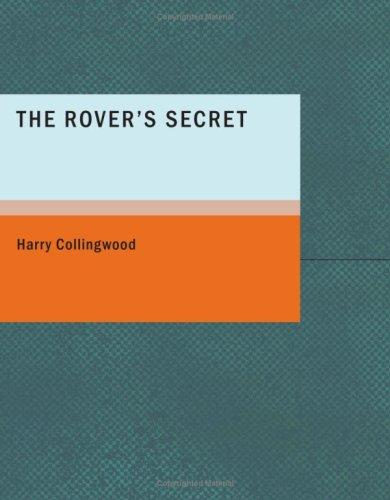 The Rover's Secret (Large Print Edition)