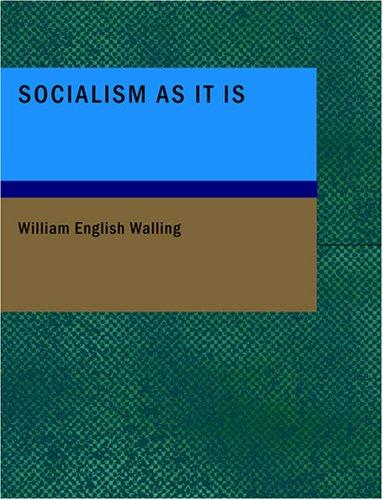 Socialism As It Is (Large Print Edition)
