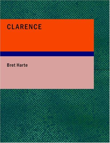 Clarence (Large Print Edition)