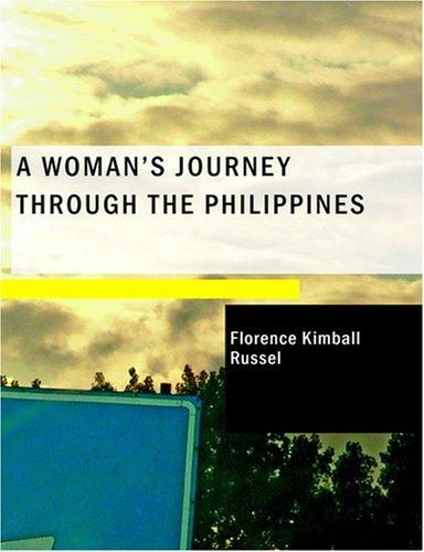 A Woman's Journey through the Philippines (Large Print Edition)