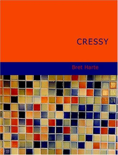 Download Cressy (Large Print Edition)