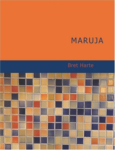 Maruja (Large Print Edition)