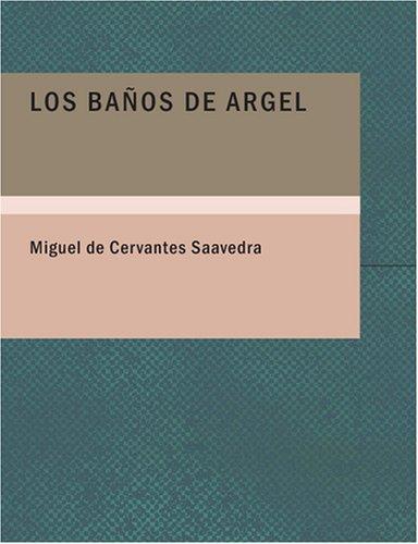 Download Los Baños de Argel (Large Print Edition)