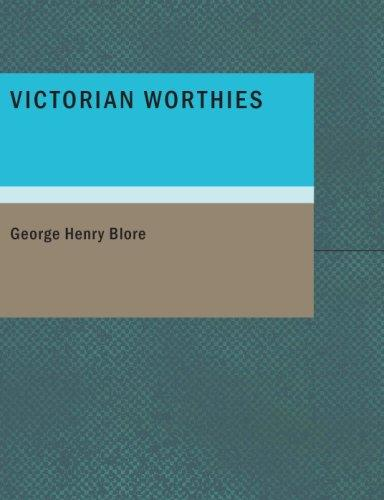 Victorian Worthies (Large Print Edition)