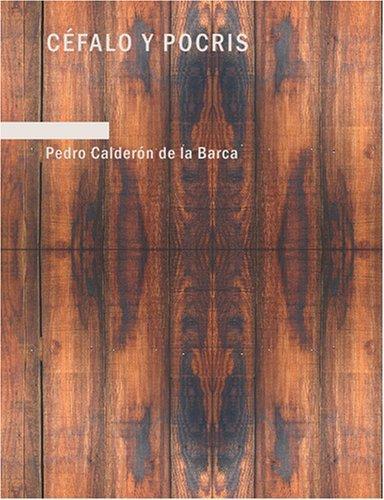 Download Céfalo y Pocris (Large Print Edition)