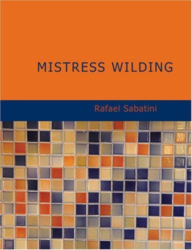 Mistress Wilding (Large Print Edition)