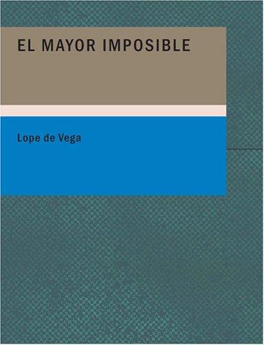 Download El Mayor Imposible (Large Print Edition)