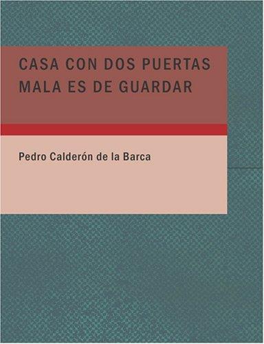 Casa con dos Puertas Mala es de Guardar (Large Print Edition)