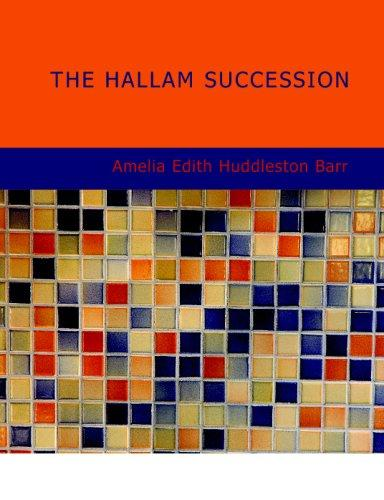 Download The Hallam Succession (Large Print Edition)