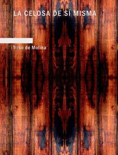 Download La Celosa de s Misma (Large Print Edition)