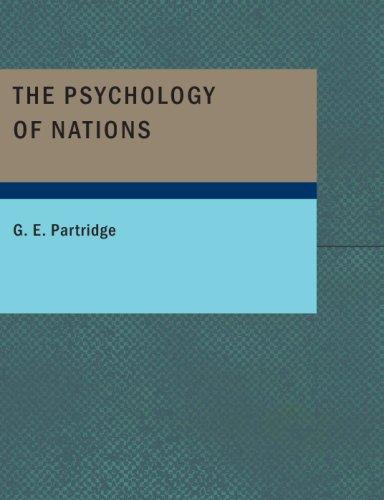 The Psychology of Nations (Large Print Edition)