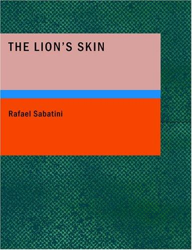 Download The Lion's Skin (Large Print Edition)