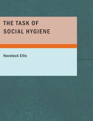The Task of Social Hygiene (Large Print Edition)