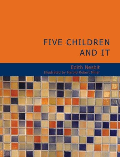 Five Children and It (Large Print Edition)