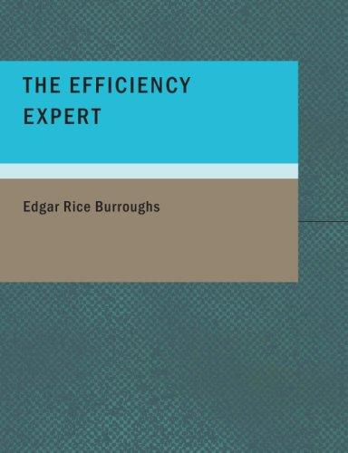 Download The Efficiency Expert (Large Print Edition)