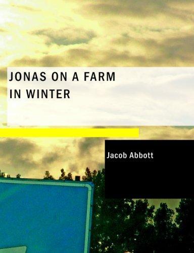 Jonas on a Farm in Winter (Large Print Edition)