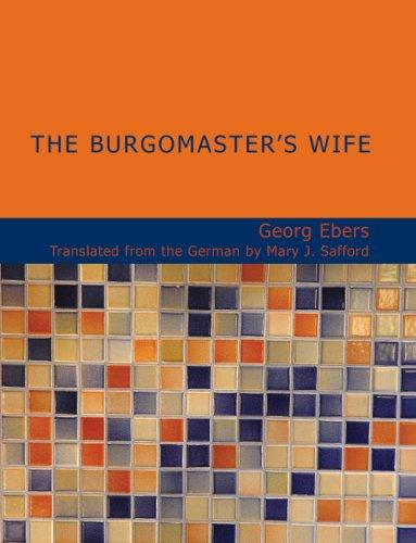 The Burgomaster's Wife (Large Print Edition)