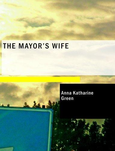 The Mayor's Wife (Large Print Edition)