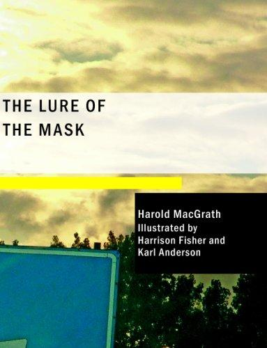 The Lure of the Mask (Large Print Edition)
