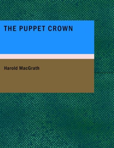 The Puppet Crown (Large Print Edition)