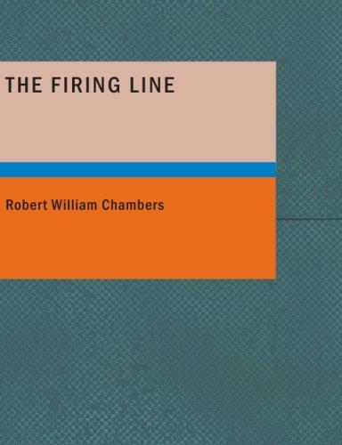 The Firing Line (Large Print Edition)