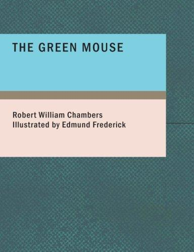 The Green Mouse (Large Print Edition)