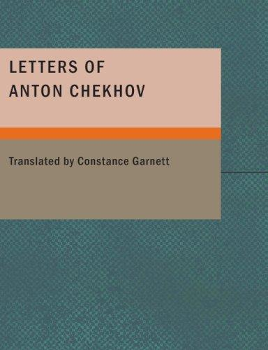 Download Letters of Anton Chekhov (Large Print Edition)