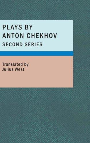 Download Plays by Anton Chekhov- Second Series