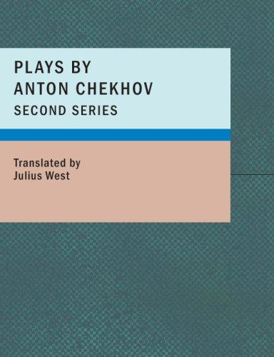 Download Plays by Anton Chekhov- Second Series (Large Print Edition)