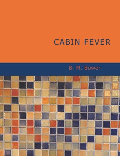 Cabin Fever (Large Print Edition)