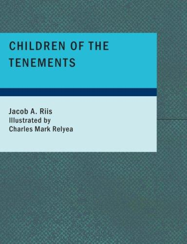Children of the Tenements (Large Print Edition)