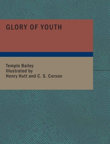 Glory of Youth (Large Print Edition)