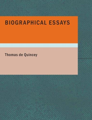 Biographical Essays (Large Print Edition)