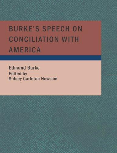 Download Burke's Speech on Conciliation with America (Large Print Edition)