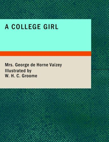 A College Girl (Large Print Edition)