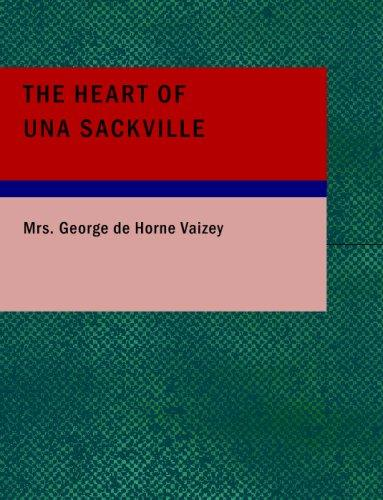 The Heart of Una Sackville (Large Print Edition)