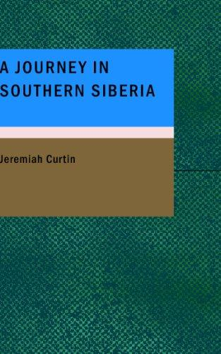 Download A Journey in Southern Siberia