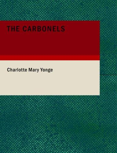 The Carbonels (Large Print Edition)