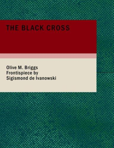 The Black Cross (Large Print Edition)