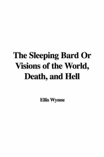The Sleeping Bard Or Visions of the World, Death, and Hell