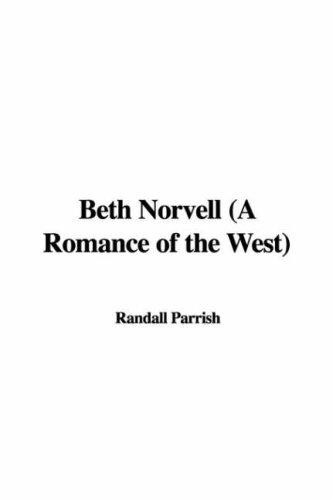 Download Beth Norvell (A Romance of the West)