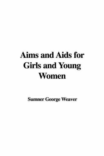 Download Aims and Aids for Girls and Young Women
