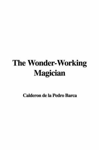 Download The Wonder-Working Magician