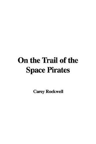 Download On the Trail of the Space Pirates