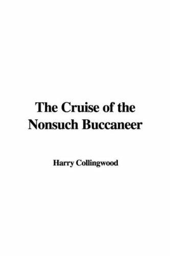 Download The Cruise of the Nonsuch Buccaneer