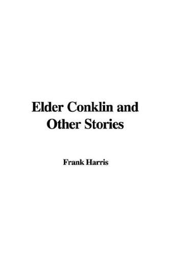 Download Elder Conklin and Other Stories